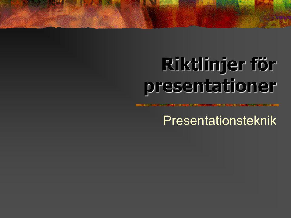 Riktlinjer för presentationer
