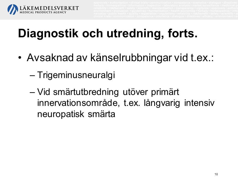Diagnostik och utredning, forts.