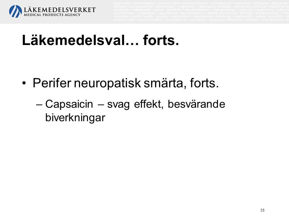 Läkemedelsval… forts. Perifer neuropatisk smärta, forts.
