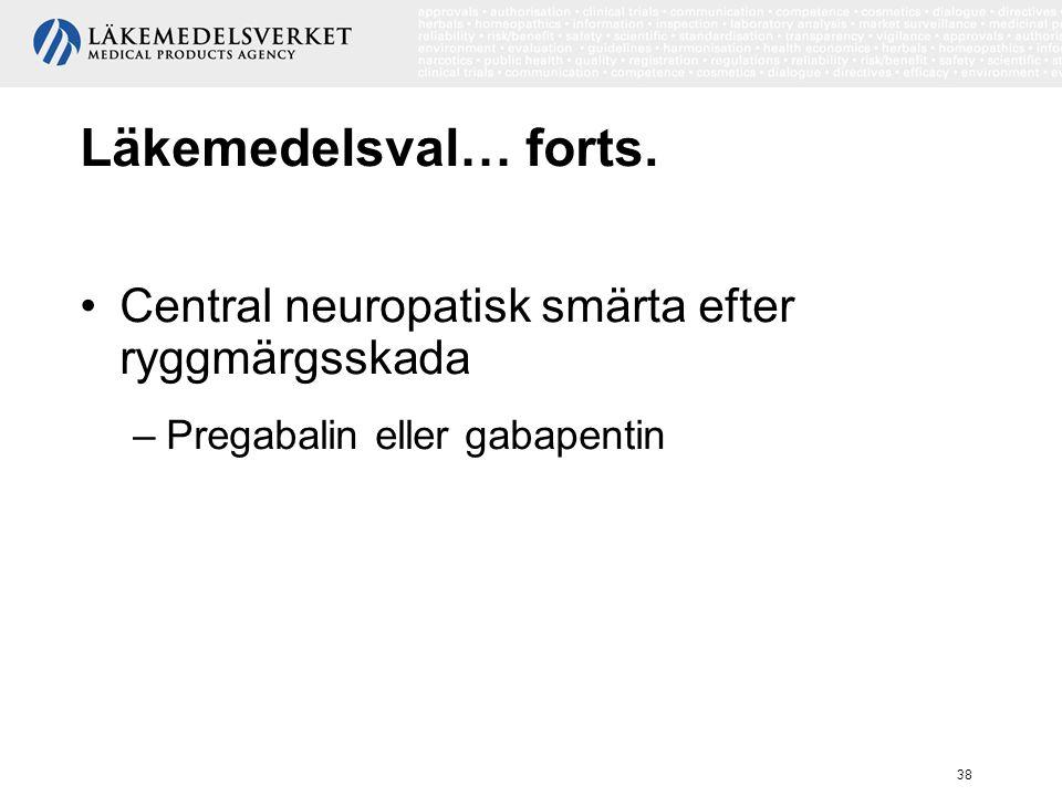Läkemedelsval… forts. Central neuropatisk smärta efter ryggmärgsskada
