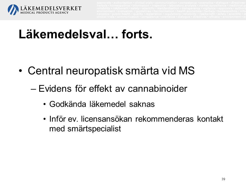 Läkemedelsval… forts. Central neuropatisk smärta vid MS