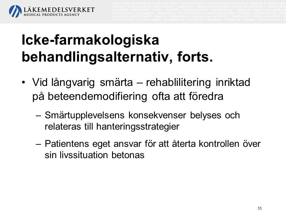 Icke-farmakologiska behandlingsalternativ, forts.