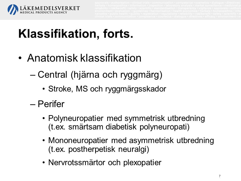 Klassifikation, forts. Anatomisk klassifikation