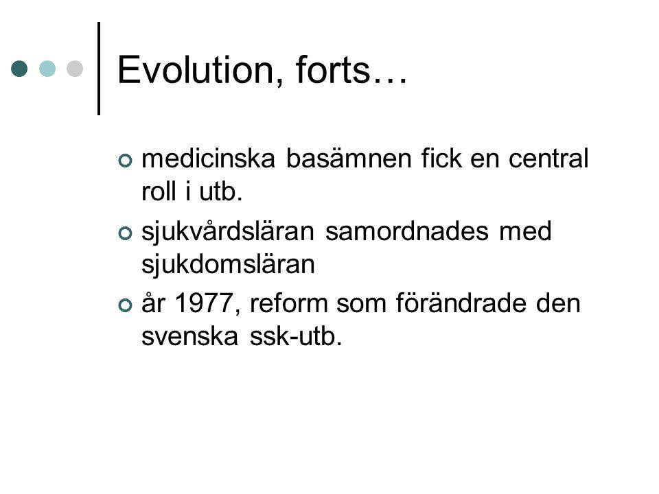 Evolution, forts… medicinska basämnen fick en central roll i utb.
