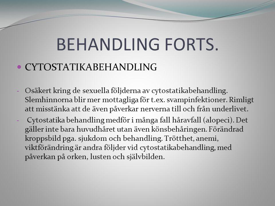 BEHANDLING FORTS. CYTOSTATIKABEHANDLING