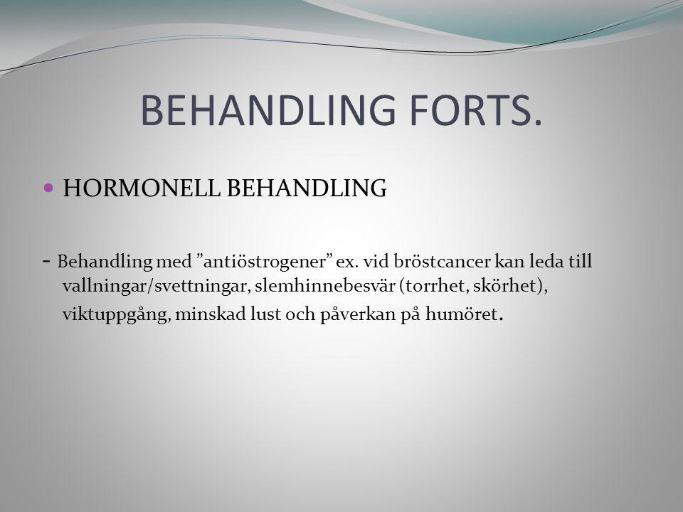 BEHANDLING FORTS. HORMONELL BEHANDLING