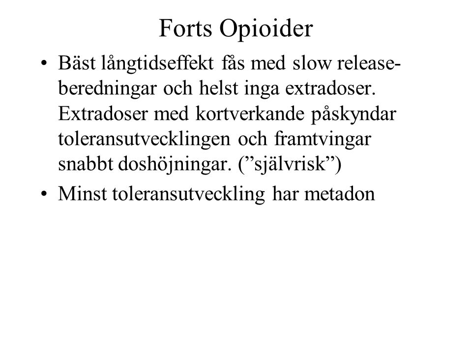 Forts Opioider
