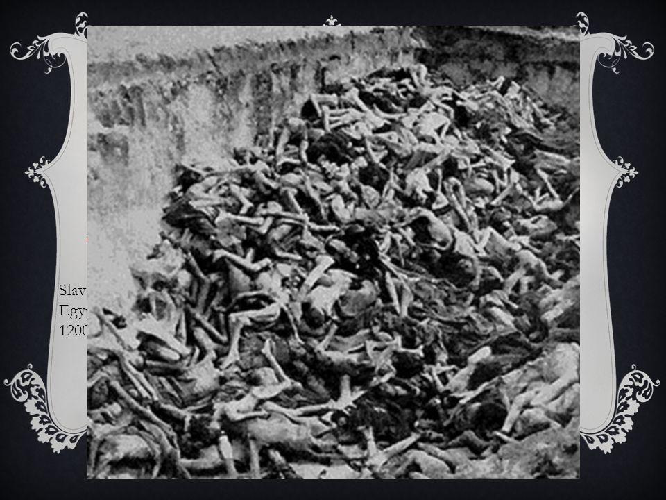 Förföljelsen Slaveriet i Egypten 1200 fkr.