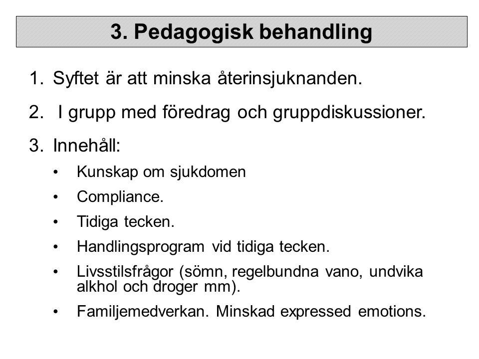 3. Pedagogisk behandling