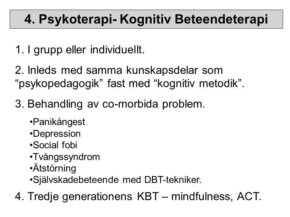 4. Psykoterapi- Kognitiv Beteendeterapi