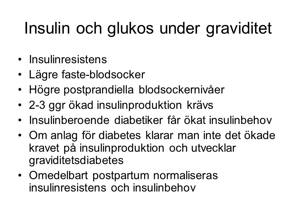 Insulin och glukos under graviditet