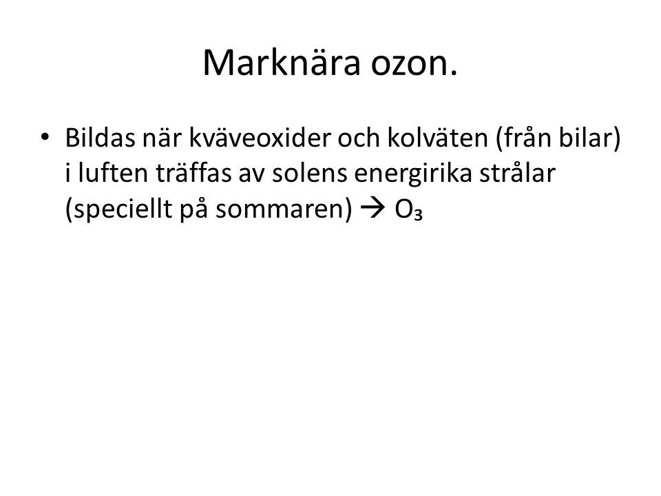 Marknära ozon.