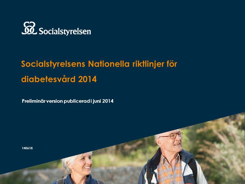 Socialstyrelsens Nationella riktlinjer för diabetesvård 2014