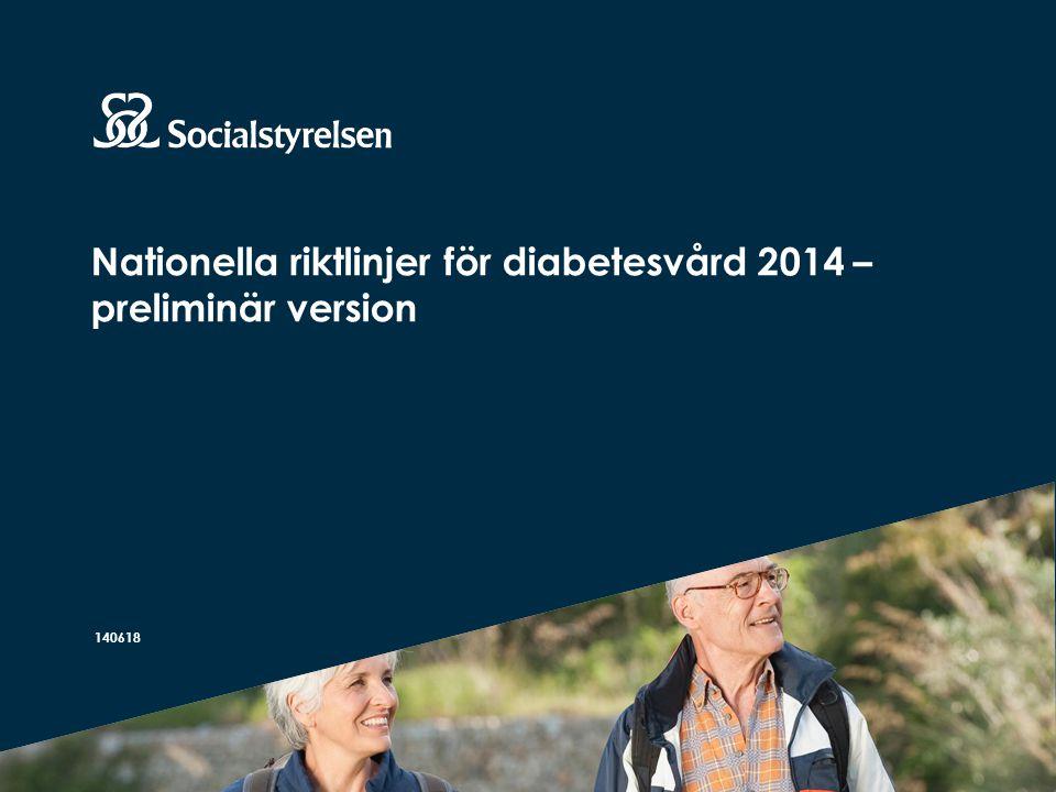 Nationella riktlinjer för diabetesvård 2014 – preliminär version