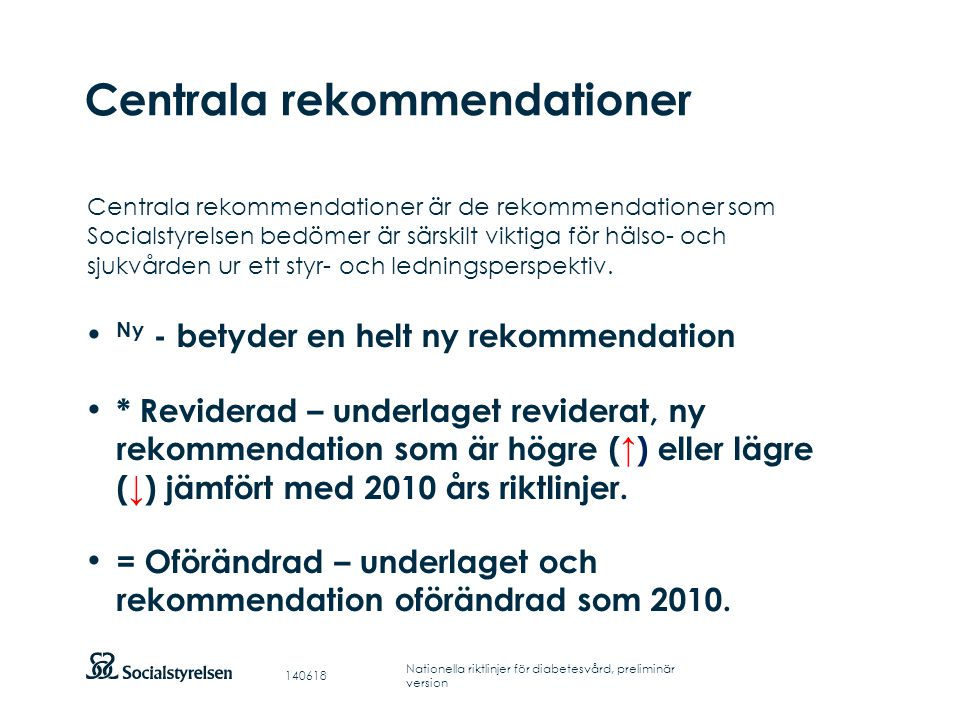 Centrala rekommendationer