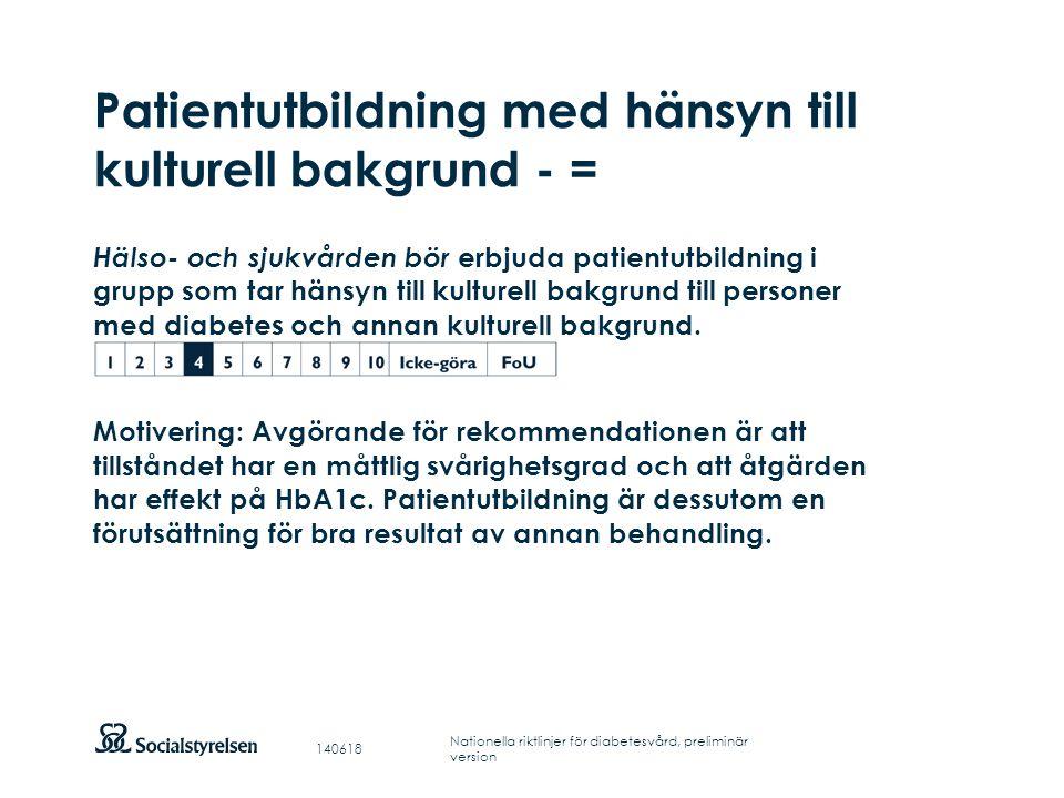 Patientutbildning med hänsyn till kulturell bakgrund - =