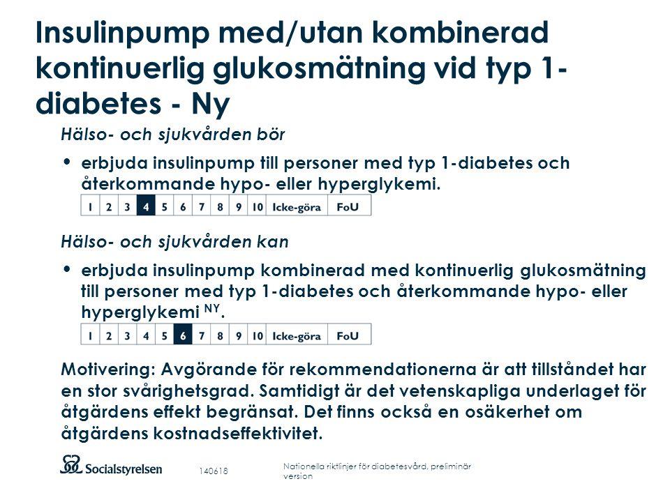 Insulinpump med/utan kombinerad kontinuerlig glukosmätning vid typ 1-diabetes - Ny