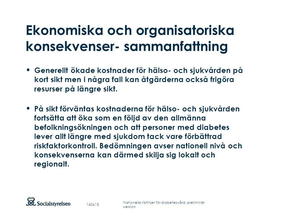Ekonomiska och organisatoriska konsekvenser- sammanfattning