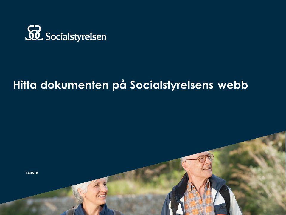 Hitta dokumenten på Socialstyrelsens webb