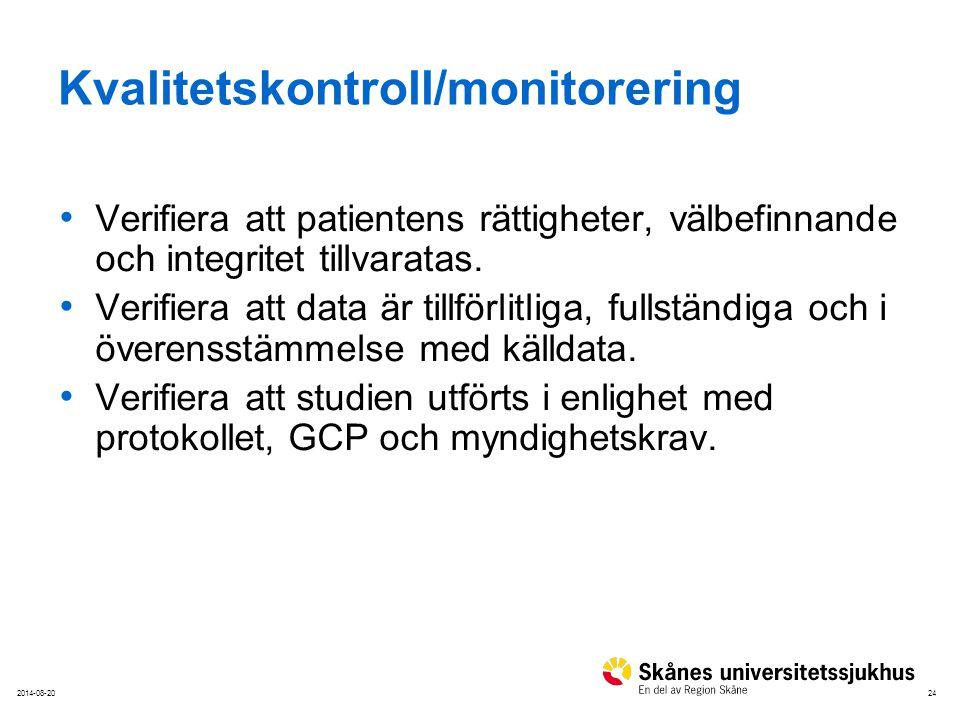 Kvalitetskontroll/monitorering