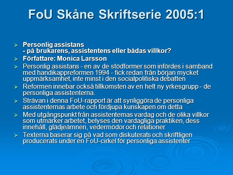 FoU Skåne Skriftserie 2005:1