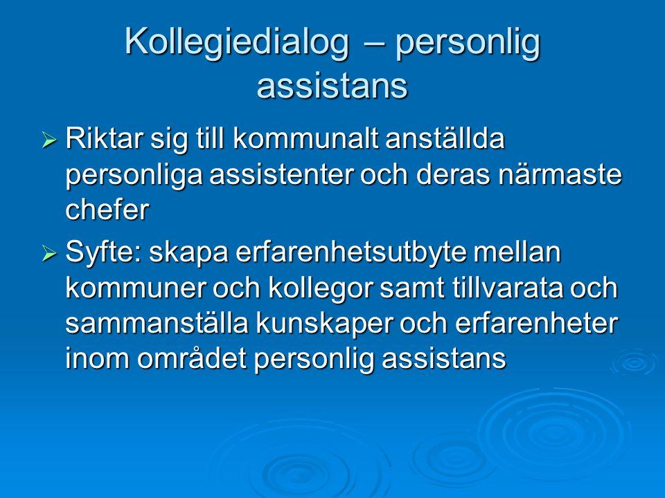 Kollegiedialog – personlig assistans