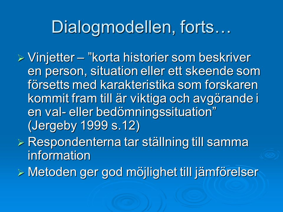 Dialogmodellen, forts…