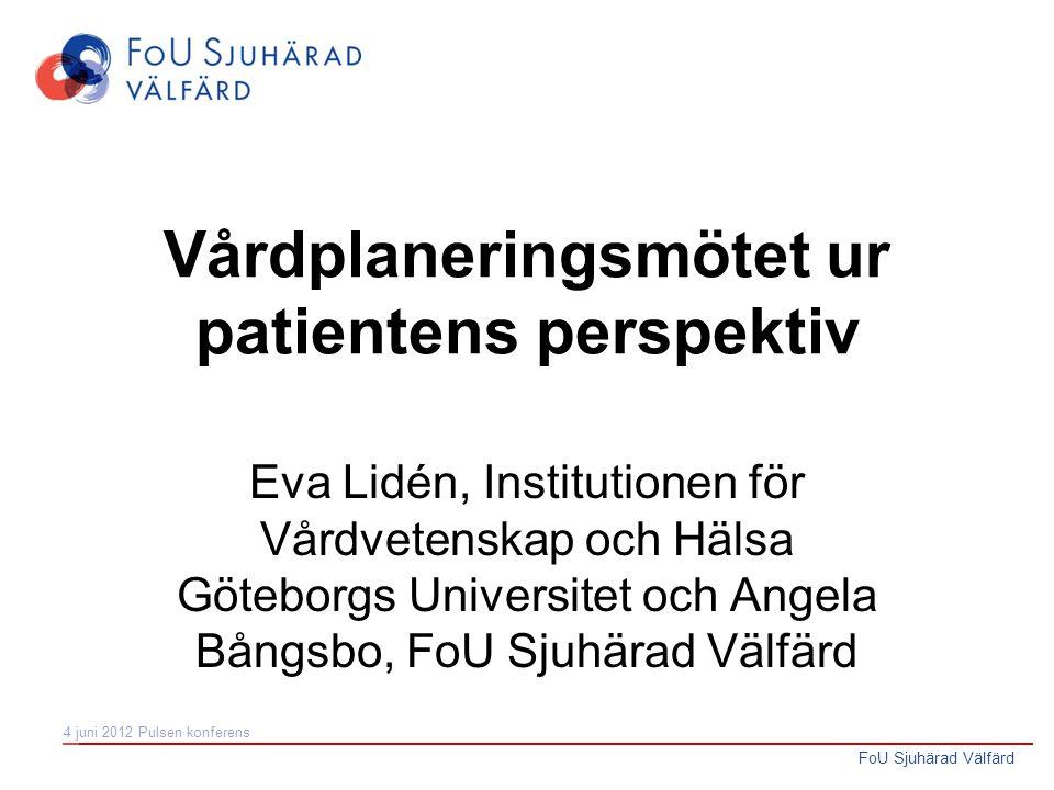 Vårdplaneringsmötet ur patientens perspektiv