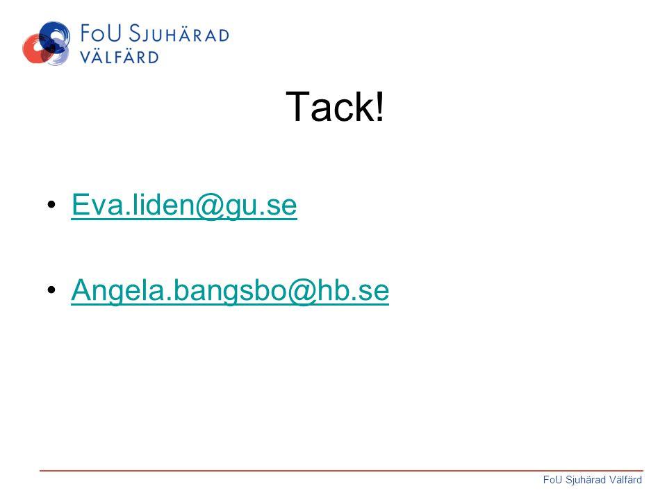 Tack! Eva.liden@gu.se Angela.bangsbo@hb.se