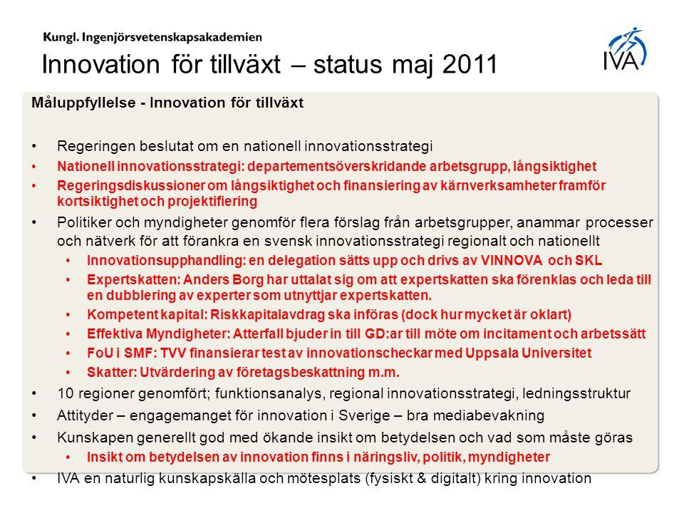 Innovation för tillväxt – status maj 2011