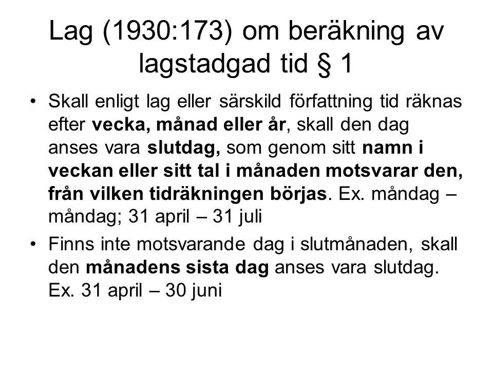 Lag (1930:173) om beräkning av lagstadgad tid § 1