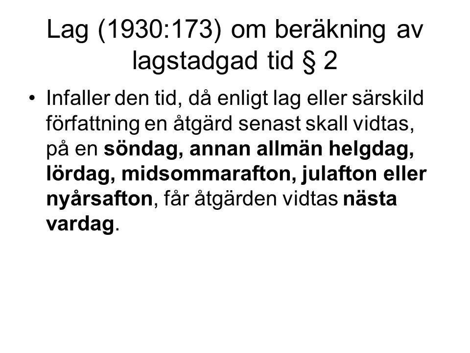 Lag (1930:173) om beräkning av lagstadgad tid § 2