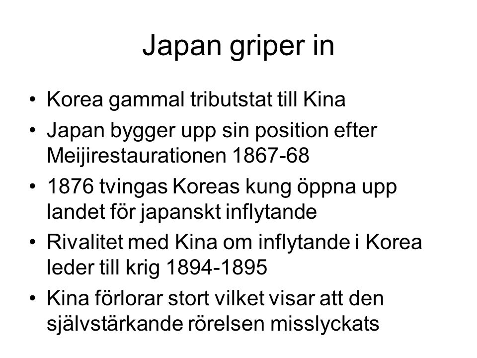 Japan griper in Korea gammal tributstat till Kina