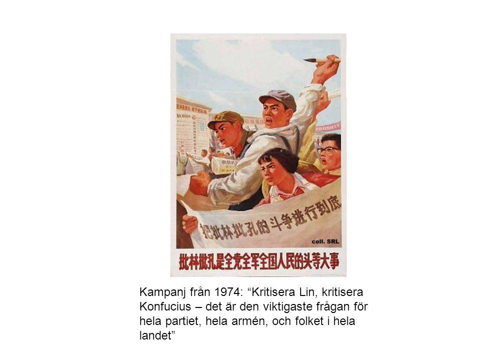 Kampanj från 1974: Kritisera Lin, kritisera Konfucius – det är den viktigaste frågan för hela partiet, hela armén, och folket i hela landet
