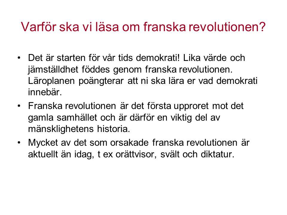 Varför ska vi läsa om franska revolutionen