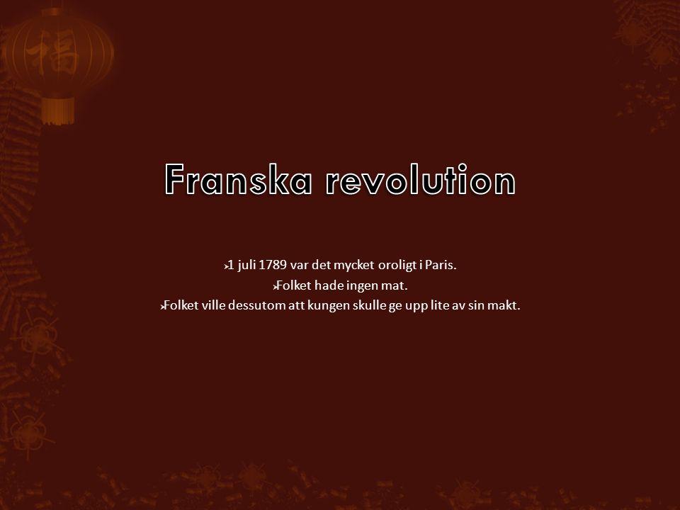 Franska revolution 1 juli 1789 var det mycket oroligt i Paris.