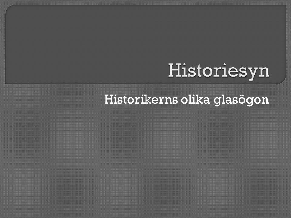 Historikerns olika glasögon