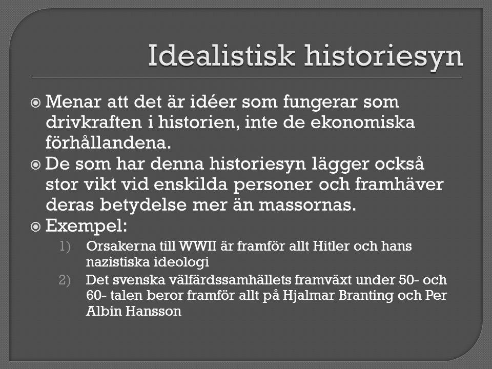 Idealistisk historiesyn