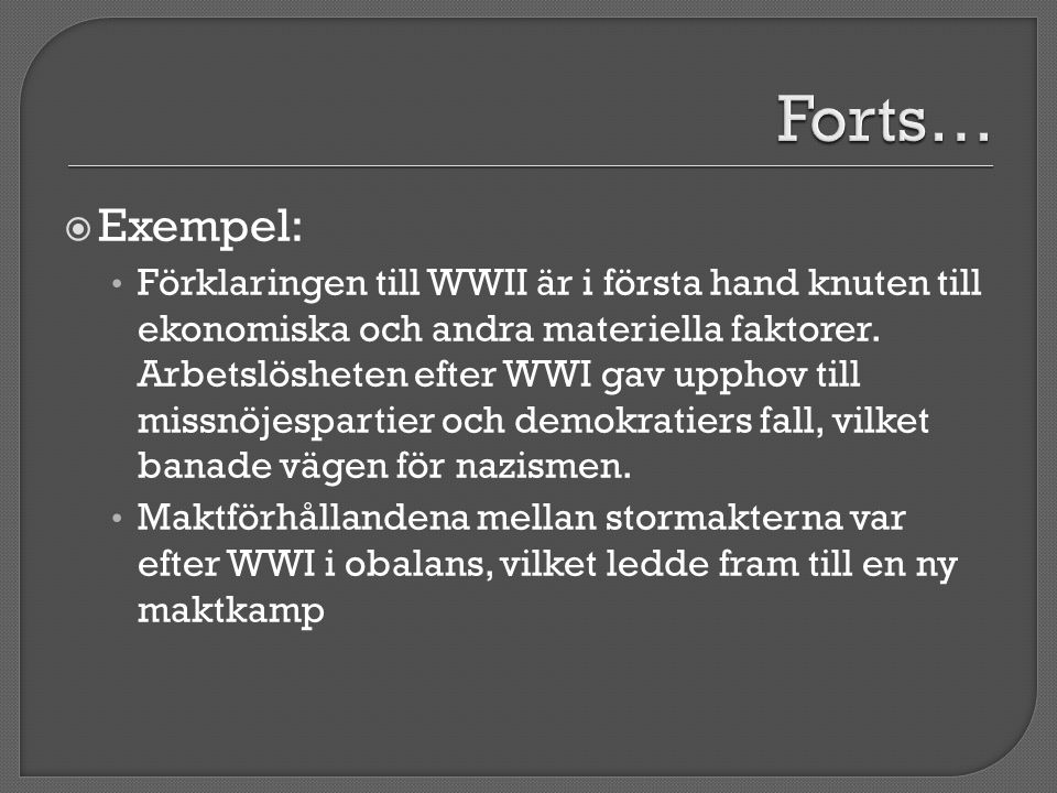 Forts… Exempel: