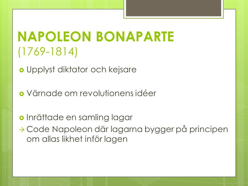 NAPOLEON BONAPARTE (1769-1814)