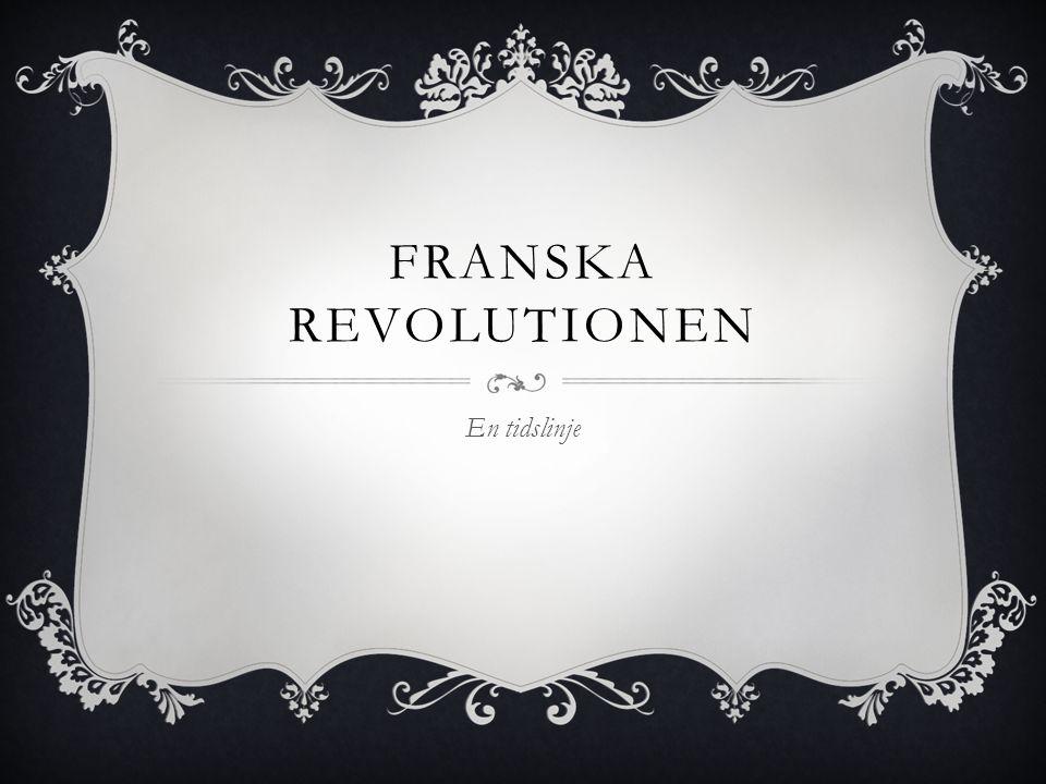 Franska revolutionen En tidslinje