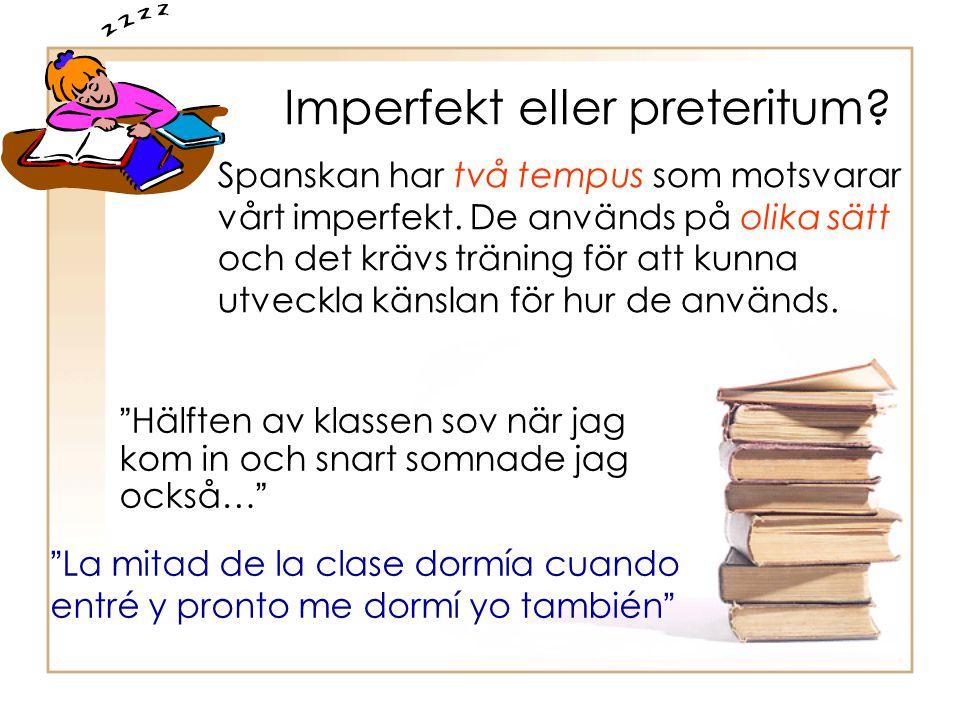 Imperfekt eller preteritum