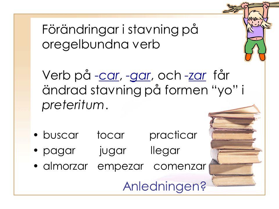 Förändringar i stavning på oregelbundna verb