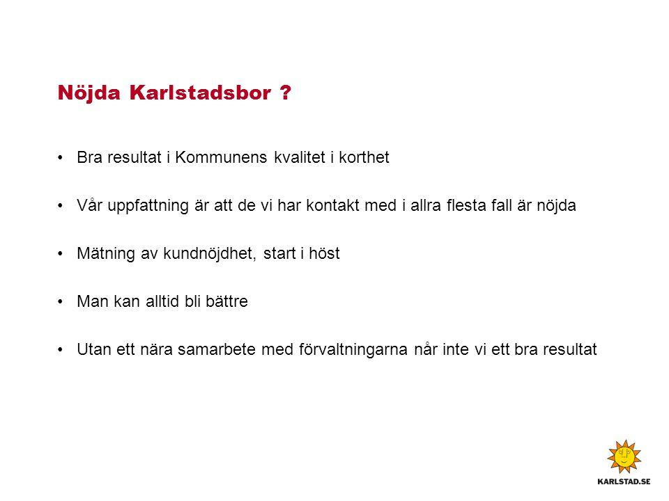 Nöjda Karlstadsbor Bra resultat i Kommunens kvalitet i korthet