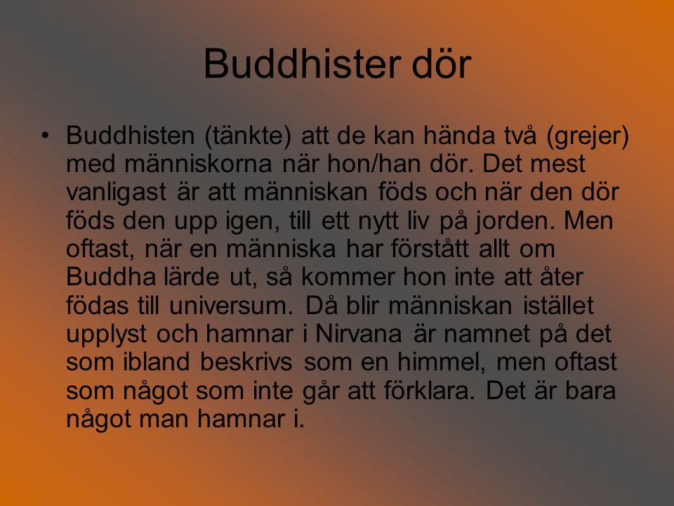 Buddhister dör