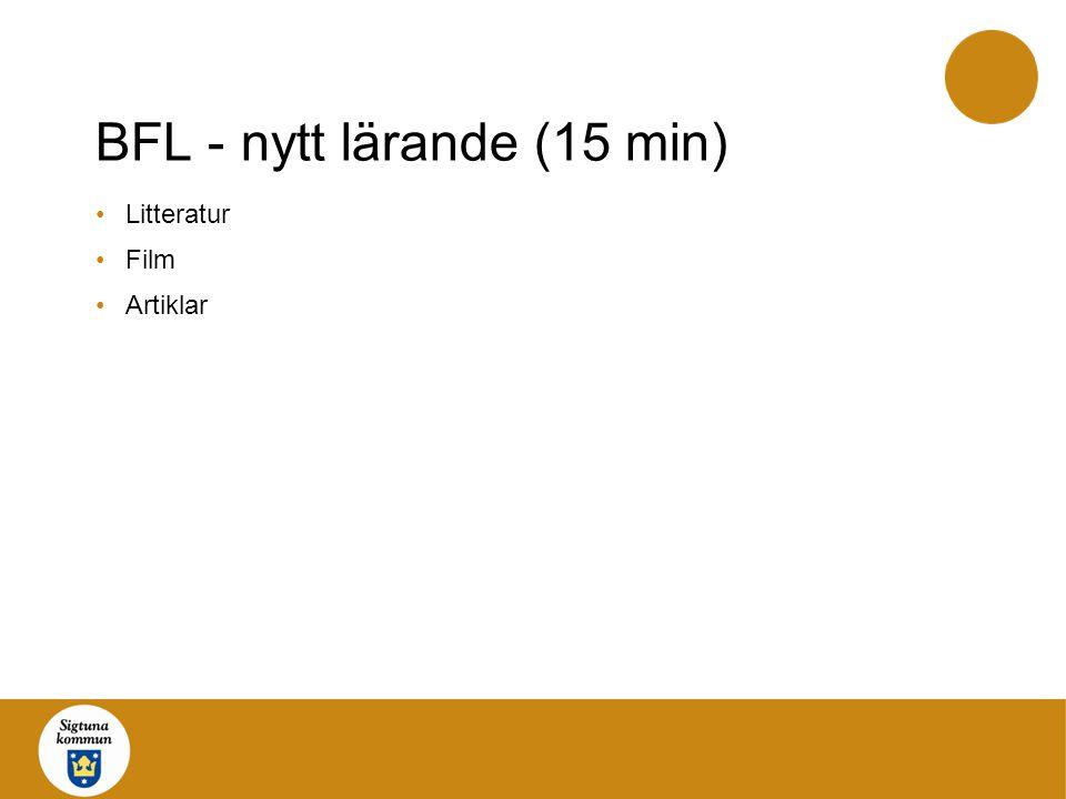 BFL - nytt lärande (15 min)