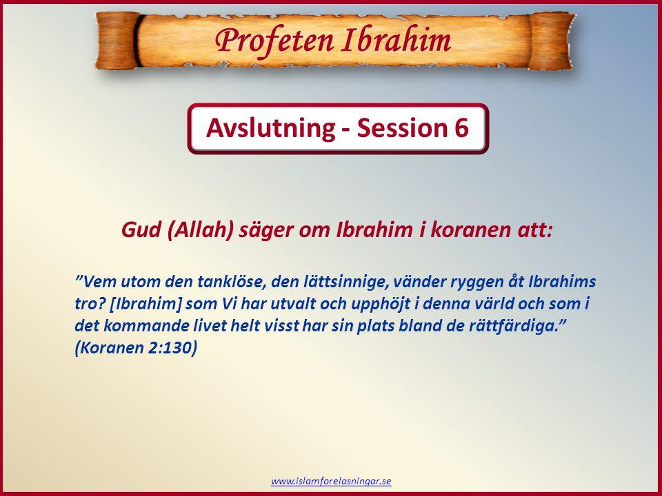 Profeten Ibrahim Avslutning - Session 6
