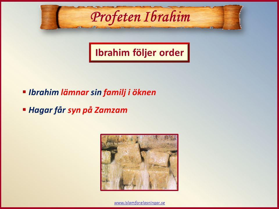 Profeten Ibrahim Ibrahim följer order