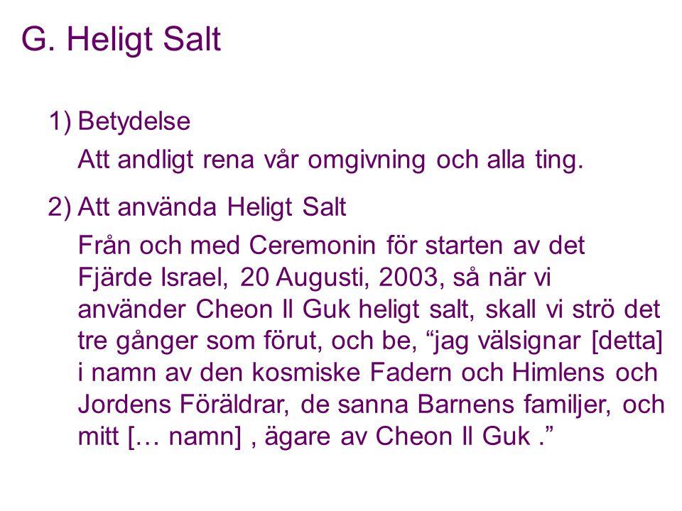G. Heligt Salt 1) Betydelse