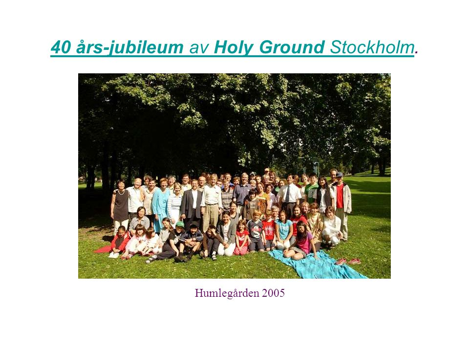 40 års-jubileum av Holy Ground Stockholm.